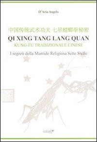 Copertina Libro Qi Xing Tan Lang Quan - Angelo D'Aria